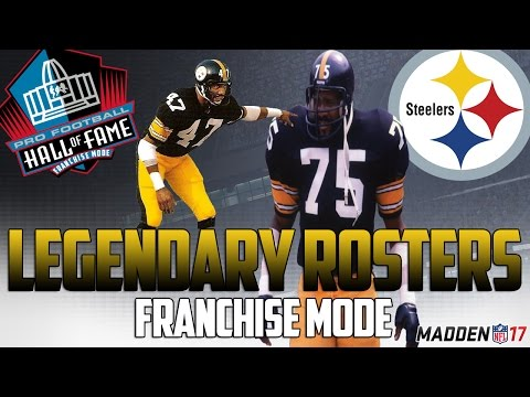 Legendary Pittsburgh Steelers Roster | Madden 17 Connected Franchise | Jerome Bettis + Mean Joe!
