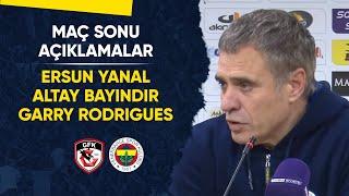 Maç Sonu Açıklamalar (Teknik Direktörümüz Ersun Yanal, Altay Bayındır, Garry Rodrigues)
