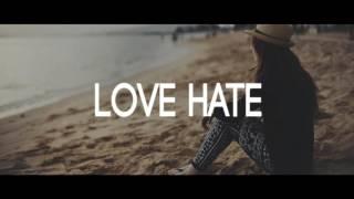 Love Hate - Emotional Pop Break Up Guitar Rap Beat Hip Hop Instrumental (New)