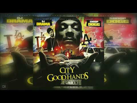 Snoop Dogg - The City Is In Good Hands [FULL MIXTAPE + DOWNL
