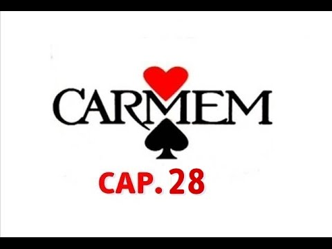 CARMEM (1987) capítulo 28