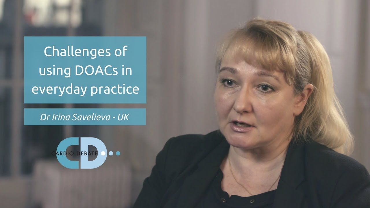 Challenges of using DOACs in everyday practice – Cardiology