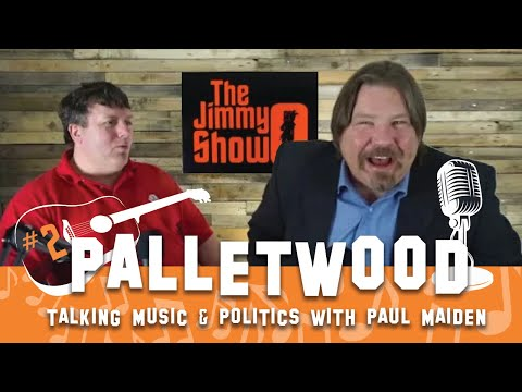 The Jimmy O Show Podcast #2 Paul Maiden - Palletwood