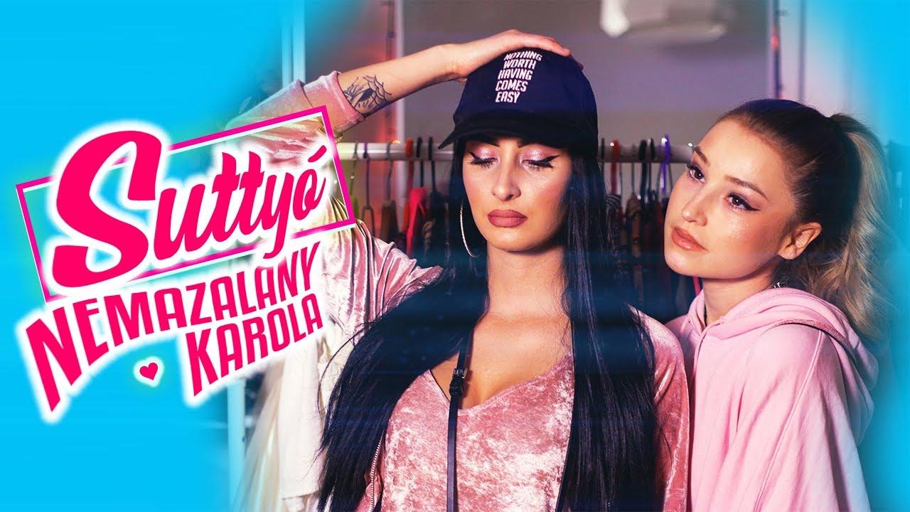 Nemazalány x Karola - SUTTYÓ (Official Music Video)
