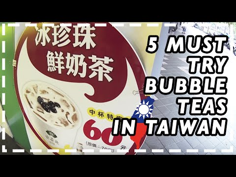 Travel Taipei Taiwan|5 MUST TRY Bubble Boba Tea|According to Buzzfeed |Food Vlog Guide 台灣珍珠奶茶
