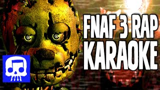 """Another Five Nights"" Karaoke Sing-a-long by JT Music (FNAF 3 Rap)"