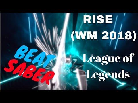 [beat saber] RISE (Worlds 2018) - League of Legends (expert)