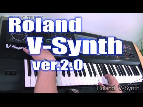 Roland V-Synth ver 2.0 Demo&Review [English Captions]