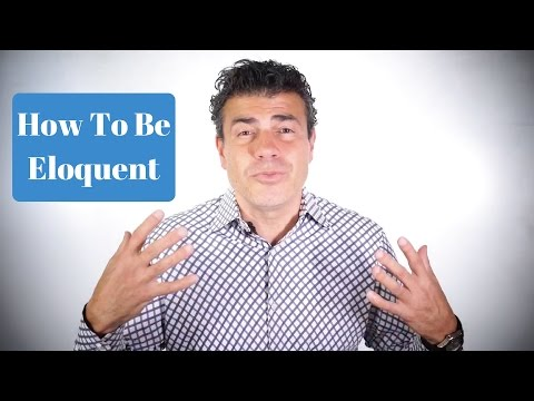 How To Be Eloquent- Dr. Fab Mancini