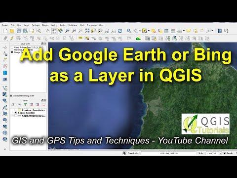 Open Google Earth or Bing as a Layer in QGIS - YouTube