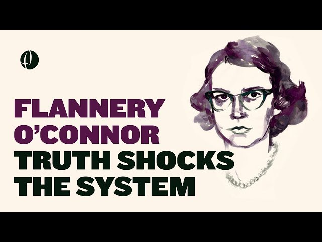 Flannery O'Connor: Truth Shocks the System | Dr. Jessica Hooten Wilson