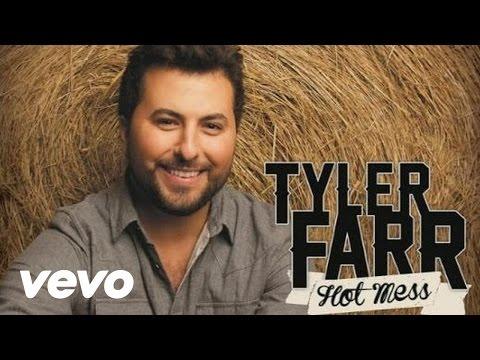 Tyler Farr - Hot Mess (Audio)