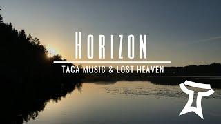 TACA Music & Lost Heaven - Horizon