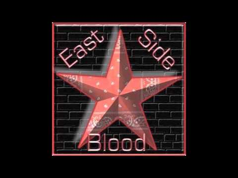 East Side Blood Song