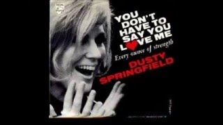 Dusty Springfield - You Don