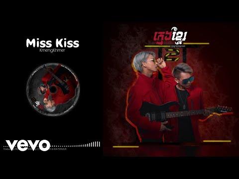 KmengKhmer - Miss Kiss [Official Audio]