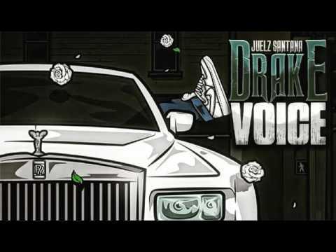 Drake Voice New 2017 Juelz Santana