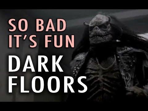 So Bad It's Fun: Dark Floors 2008