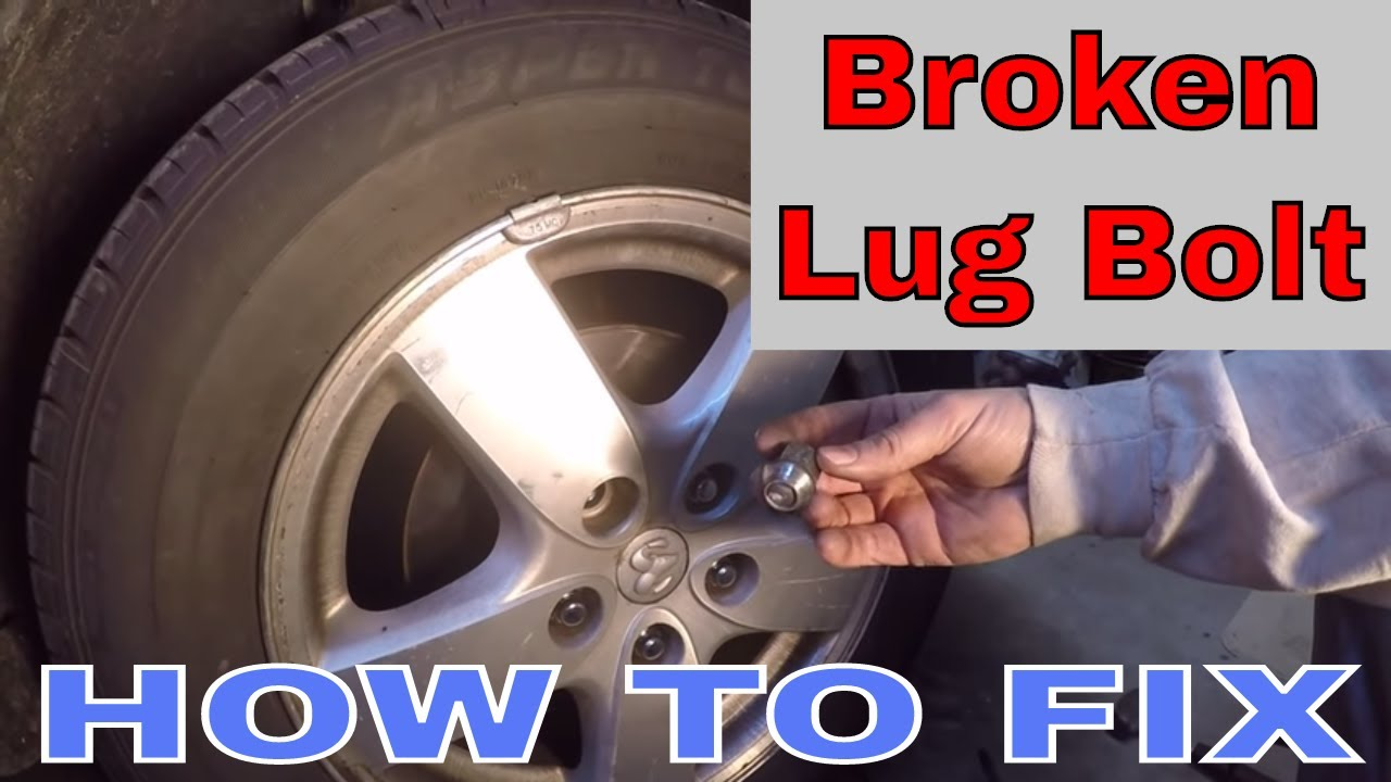 How To Replace A Broken Wheel Stud Lug Bolt