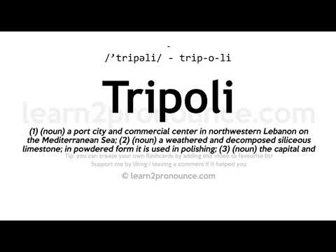 Tripoli pronunciation and definition