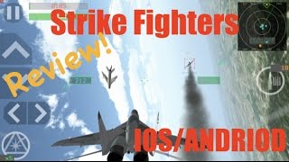 Strike Fighters IOS! REVIEW! First Impressions on the Game!