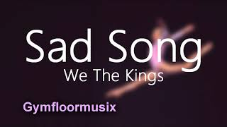 'Sad Song' by We The Kings ft. Elena Coats - Gymnastic Floor Music