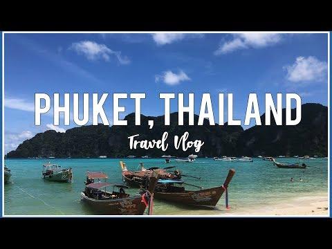 PHUKET, THAILAND | Travel Vlog 2018
