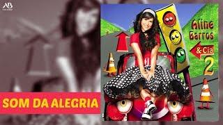 DVD Aline Barros & Cia 2 - O Som da Alegria