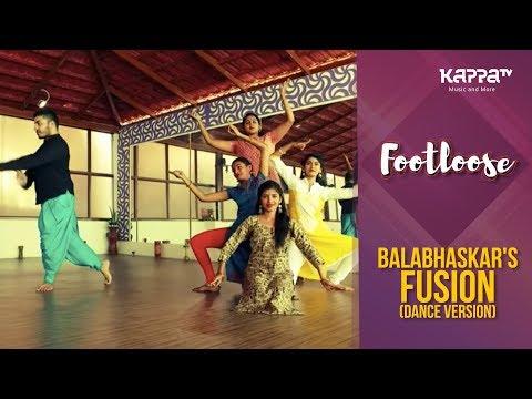Balabhaskar Fusion(Dance Version) - Rupesh's Arangam Ensemble - Footloose - Kappa TV