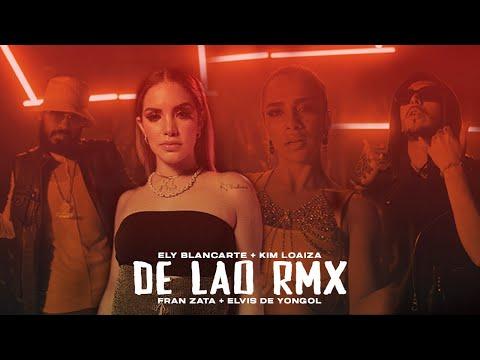 Ely Blancarte - De lao REMIX (Video Oficial) Kim Loaiza X Elvis de Yongol X Fran Zata