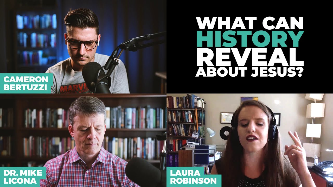 What Can History Reveal About Christianity? Laura Robinson vs. Mike Licona