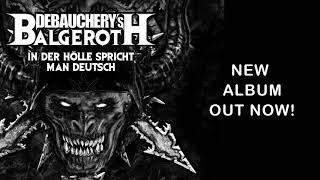 DEBAUCHERY VS. BALGEROTH - In der Hölle spricht man Deutsch (Album Teaser)