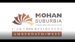Mohan Suburbia | The home of dreams