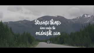 Strange Things Done Under The Midnight Sun - Trailer