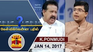 (14/01/2017) Kelvikkenna Bathil   Exclusive Interview DMK MLA K. Ponmudi   Thanthi TV