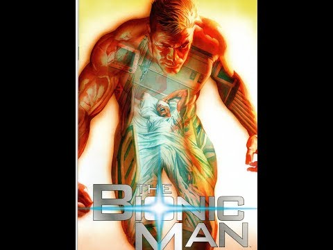 Bionic Man 3-We Can Rebuild Him