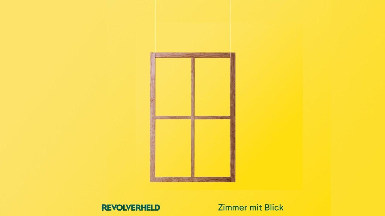 Revolverheld zimmer mit blick offizielles lyric video for Zimmer mit blick
