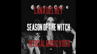Lana Del Rey - Season Of The Witch (Audio) (Official Music Video)