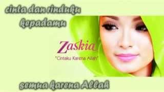 Zaskia Gotik - Cintaku Karena Allah (Lirik)