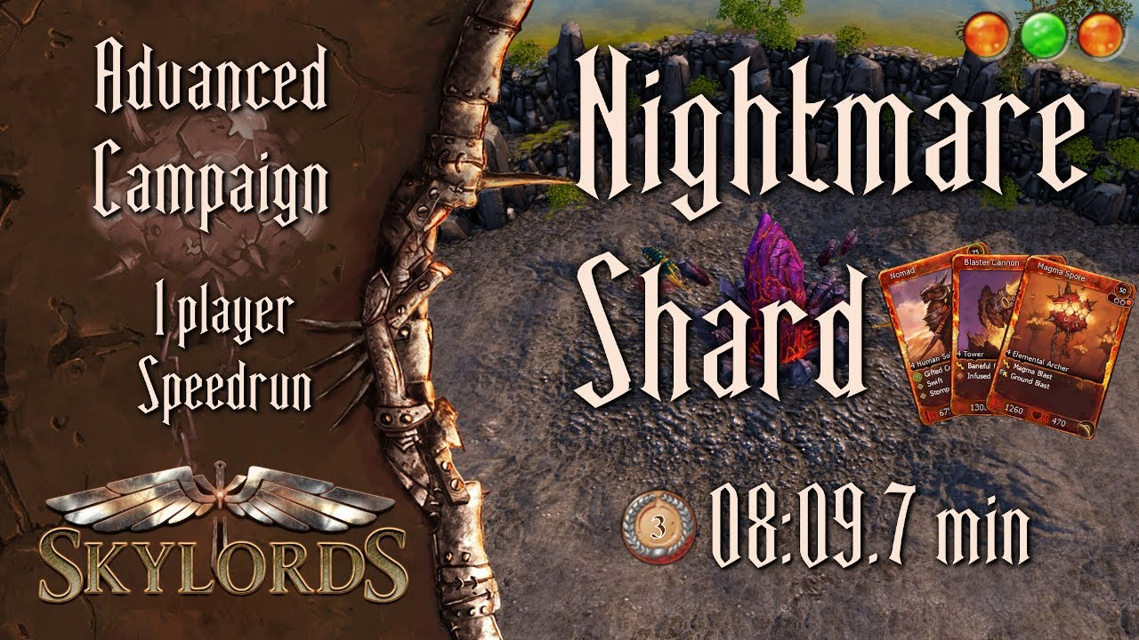 Nightmare Shard Advanced #3 | Solo Speedrun 08:09.7 - Skylords Reborn PvE Contest #1 | BattleForge