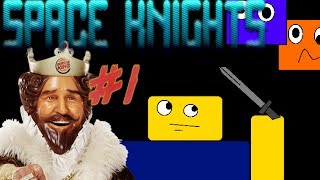 Roblox Space Knights [Episode 1] Last Line of Defense