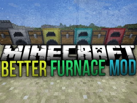 "Minecraft Mod : ""Better Furnace Mod"" - YouTube"
