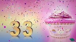 Geburtstagslied Zum 33. Geburtstag. Happy Birthday To You. Lustiges Geburtstags Video.