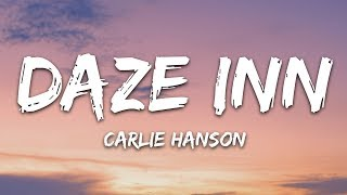 Carlie Hanson - Daze Inn (Lyrics)