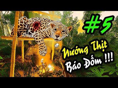 GREEN HELL #5: NƯỚNG CẢ CON BÁO ĐỂ ĂN !!! GAME VIỆT HÓA RỒI !!!