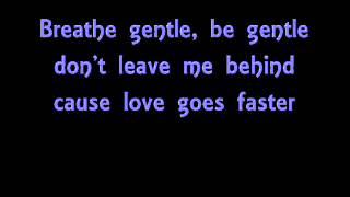 Tiziano Ferro ft. Kelly Rowland - Breathe Gentle (with lyrics)