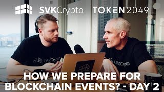 How We Prepare For Blockchain Events? -  SVK Crypto Day 2 in Hong Kong