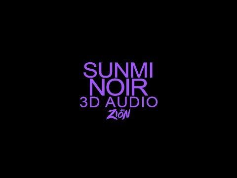 SUNMI(선미) - Noir(누아르) (3D Audio Version)