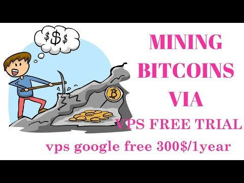 Mining Using Free VPS - Earn 500USD/month