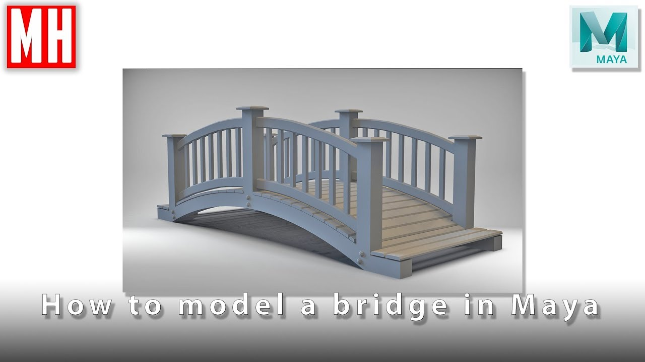 How To Model A 3D Bridge In Maya 2018 YouTube